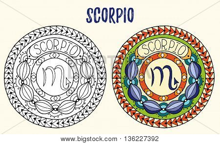 Zodiac signs theme. Black and white and colored mandalas with scorpio zodiac sign. Zentangle mandala. Hand drawn mandala zodiac for tattoo art, printed media design, stickers, coloring book pages.