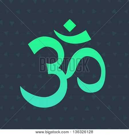 Om Aum symbol of the Hindu religion. Green om icon on dark background. Sacred sound and a spiritual icon, vector illustration