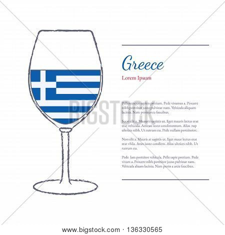 Rough brush stroked wine glass with National flag of Greece top wine making country. Graphic design elements isolated on white background. Template with place for your text. Vector illustration.