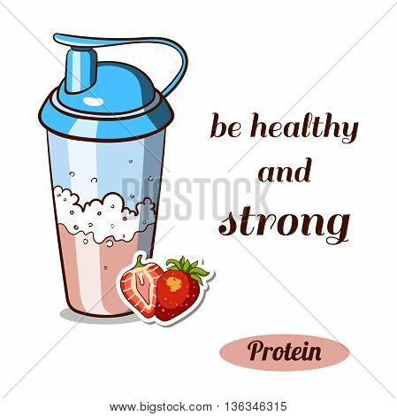 Sport nutrition. Protein shaker isolated on white background. Strawberry protein powder. Vector illustration.