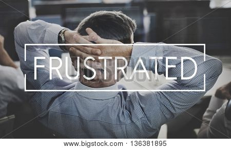 Depression Frustrated Failure Problems Business Concept