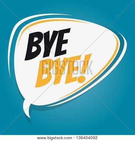bye bye retro speech bubble