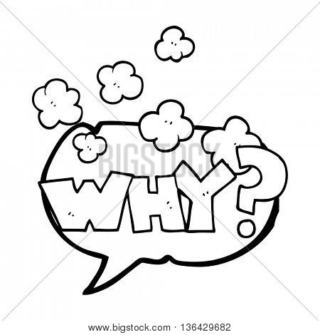 freehand drawn speech bubble cartoon shout WHY?