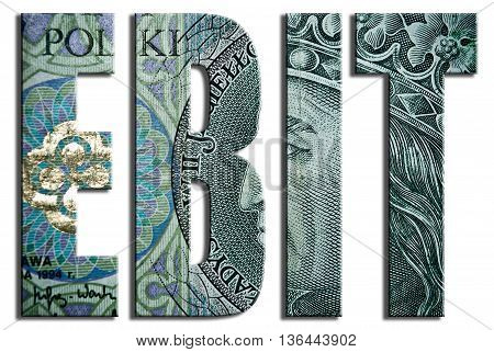 EBIT - Earnings before interest and taxes. 100 PLN or Polish Zloty texture. 3D Illustration poster