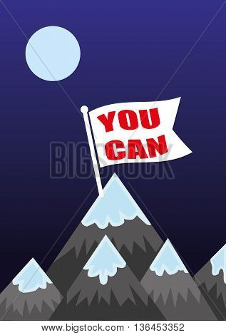 Flag at the top of the mountain with the words You Can as a metaphor for achieving your ambitions and plans