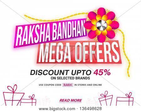 Raksha Bandhan Mega Offers Sale Poster, Sale Paper Banner, Sale Flyer, Sale Ribbon, Discount upto 45%, Glossy Sale Background with Beautiful Rakhi, Concept for Indian Festival celebration.