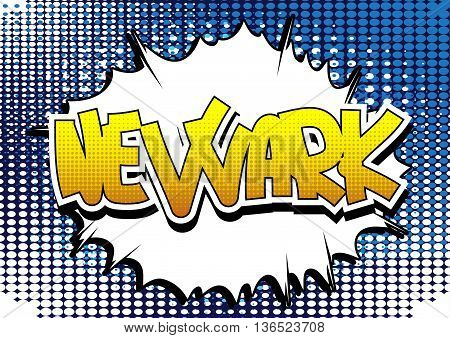 Newark - Comic book style word on comic book abstract background.