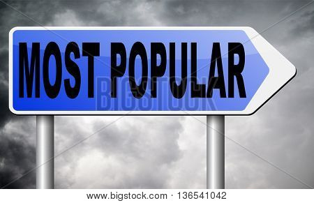 most popular sign popularity for bestseller or market leader and top product or rating in the charts