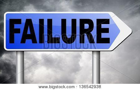 failure fail exam or attempt can be bad especially when failing an important task or in your study failing an exam. You feel frustrated being a looser and disaster