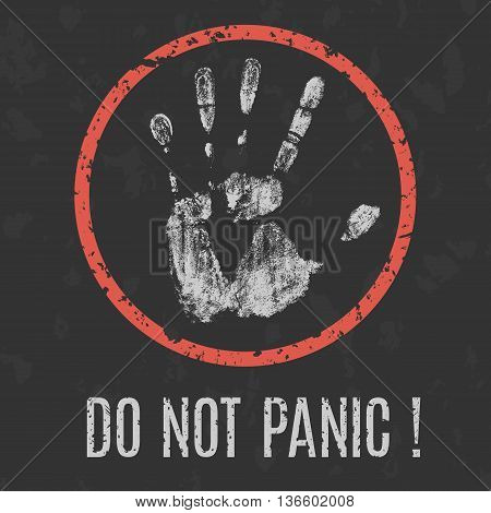 Conceptual vector illustration. Psychological problems. Dont panic sign.