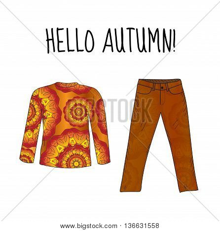 Hello autumn sweater jacket and jeans pants with autumn print. Autumn things. Sweater jeans autumn clothes. Fashion autumn. Vector illustration.