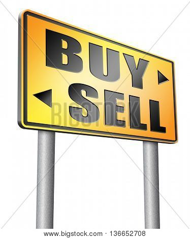 buy or sell house buying or selling on stock market exchange international trade road sign text, 3D illustration, isolated on white