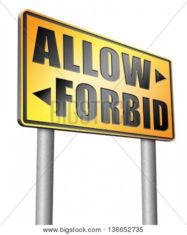 allow or forbid asking permission according to regulations granted or declined follow house rules, 3D illustration, isolated on white