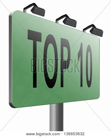 top 10 charts list pop poll result and award winners chart ranking music hits best top ten quality rating prize winner road sign billboard, 3D illustration, isolated on white