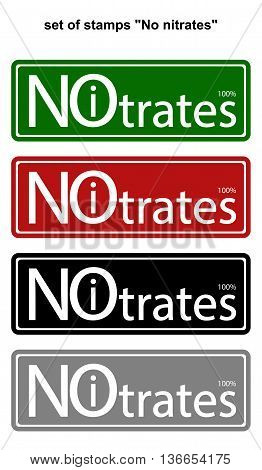set of colored stamps with the text No Nitrates isolated on white. vector illustration