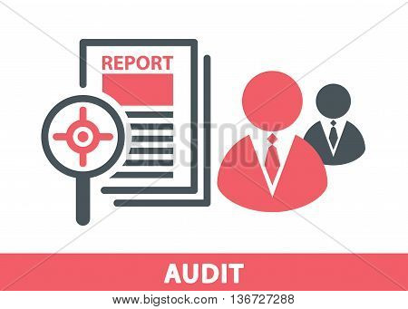 Target icon in magnifier on a report sheet with business man symbol isolated on white Audit concept. Vector illustration. Logo template design