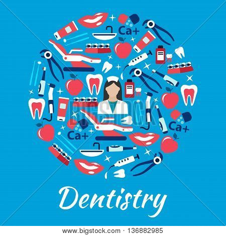 Dentistry symbol with dentist surrounded by flat icons of teeth and toothbrushes with toothpastes, dentist chairs and instruments with equipments, syringes and vitamins, braces, smiles and apples