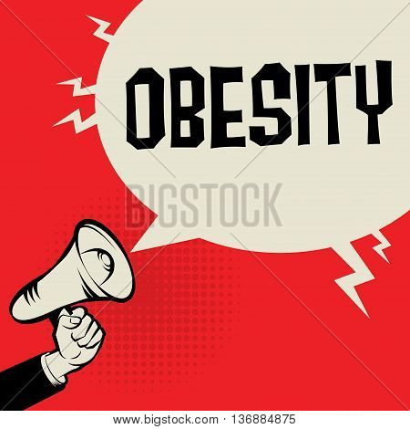 Megaphone Hand business concept with text Obesity, vector illustration