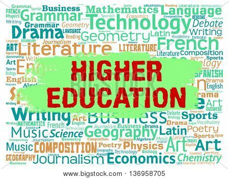 Higher Education Means Tertiary School And Educated
