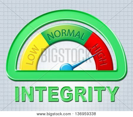 High Integrity Means Honor Reputation And Decency