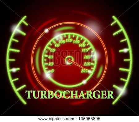 Turbocharger Gauge Means Accelerated Action And Indicator