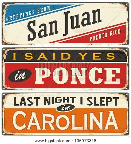 Retro vector illustration with Puerto Rico cities tin signs. San Juan, Ponce and Carolina.