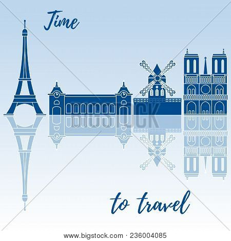 Famous Buildings Of Paris. Symbols And Landmarks. Design For Banner, Poster Or Print.