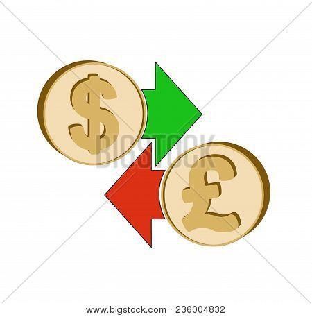 Exchange Dollar To British Pound , Design Concept ,  Coins Dollar And British Pound With Green And R