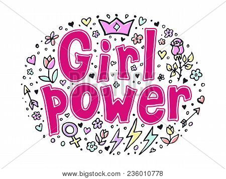 Girl Power Quote. Grl Pwr Hand Drawn Set. Feminism Lettering. Womens Right. Female Symbols. Vector I