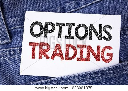 Text Sign Showing Options Trading. Conceptual Photo Options Trading Investment Commodities Stock Mar
