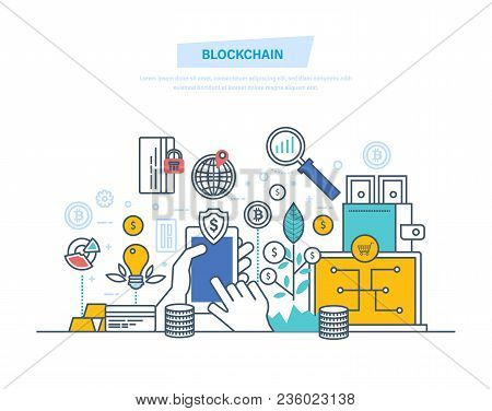 Blockchain, Cryptocurrency, System Of Money Turnover, Blockchain Technology Process, Safe Transactio
