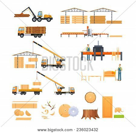 Set Of Wood Production, Forestry Activities. Industrial Plants, Structures, Felling, Sawing In Truck