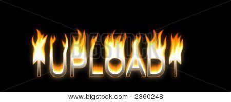 Upload! Flaming Upload. Very Hot.