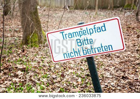 Sign With German Words Please Do Not Enter The Path In The Forest