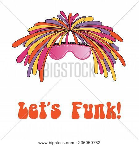 Hand Drawn Vector Illustration Of A Funky Dreadlocks And Glasses, With Text Lets Funk. Isolated Obje