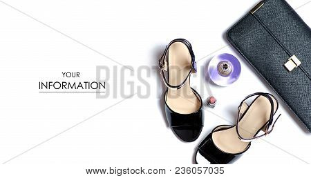 Clutch And Female Sandals Shoes Lipstick Perfume Heel Pattern On White Background Isolation