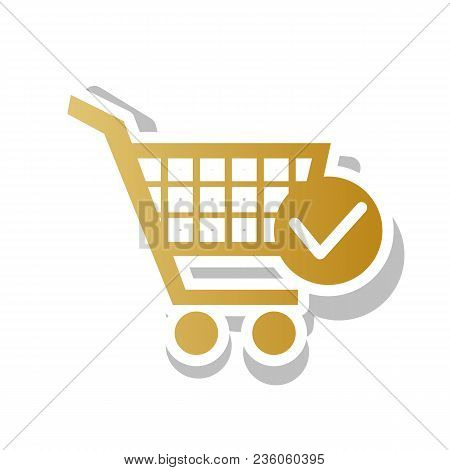 Shopping Cart With Check Mark Sign. Vector. Golden Gradient Icon With White Contour And Rotated Gray
