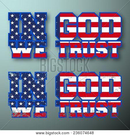 In God We Trust Vintage T Shirt Stamp. Usa Flag T-shirt Print Design. Printing And Badge Applique La