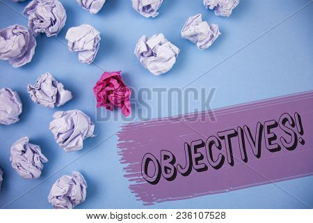 Word Writing Text Objectives Motivational Call. Business Concept For Goals Planned To Be Achieved De