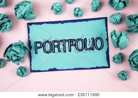 Writing Note Showing  Portfolio. Business Photo Showcasing Examples Of Work Used To Apply For A Job