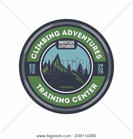 Climbing Training Centre Vintage Isolated Badge. Mountain Explorer Sign, Touristic Expedition Label,