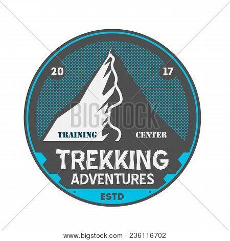 Trekking Adventures Vintage Isolated Badge. Summer Camp Symbol, Mountain Explorer, Touristic Camping
