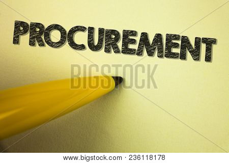 Word Writing Text Procurement. Business Concept For Obtaining Procuring Something Purchase Of Equipm