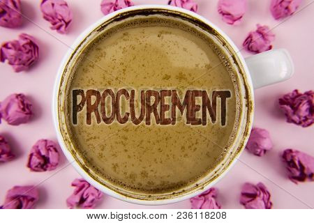 Writing Note Showing  Procurement. Business Photo Showcasing Obtaining Procuring Something Purchase