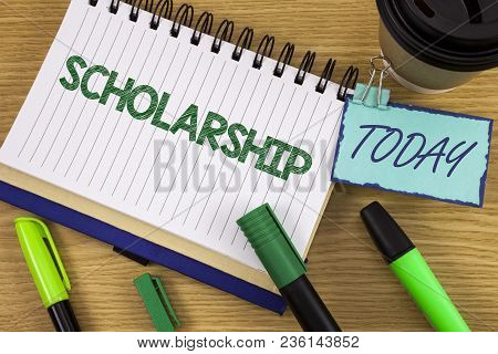 Writing Note Showing  Scholarship. Business Photo Showcasing Grant Or Payment Made To Support Educat