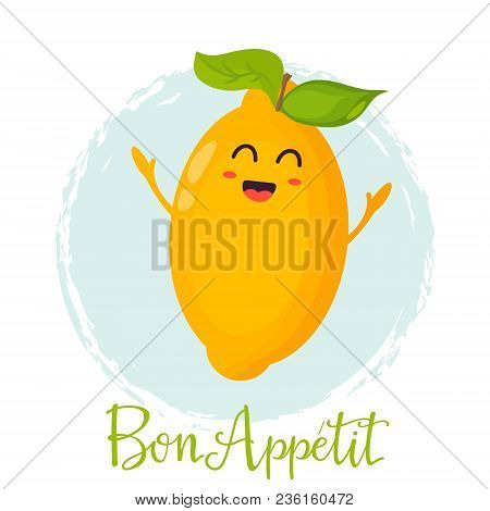 Bright Poster With Cute Funny Lemon. Bon Appetit Banner