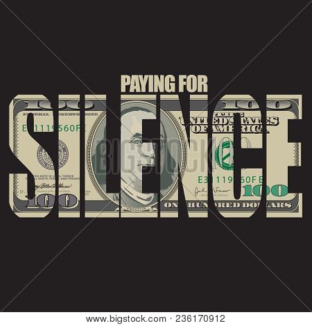 A Strong Graphic For A Hot Topic: Keeping Quiet For A Price.  For Print Or Web Use