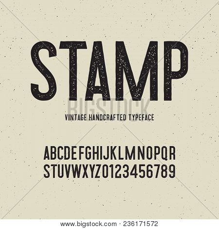 Vintage Handcrafted Typeface With Stamp Effect. Retro Font. Grunge Letters On Textured Background. V