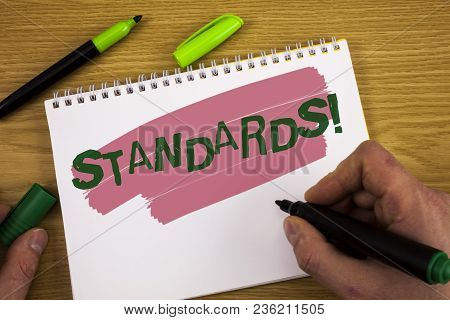 Conceptual Hand Writing Showing Standards Motivational Call. Business Photo Text Quality Controls Re