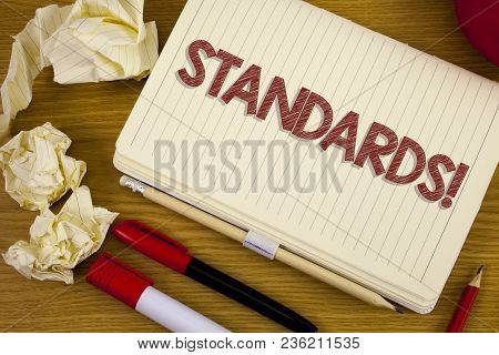 Conceptual Hand Writing Showing Standards Motivational Call. Business Photo Showcasing Quality Contr